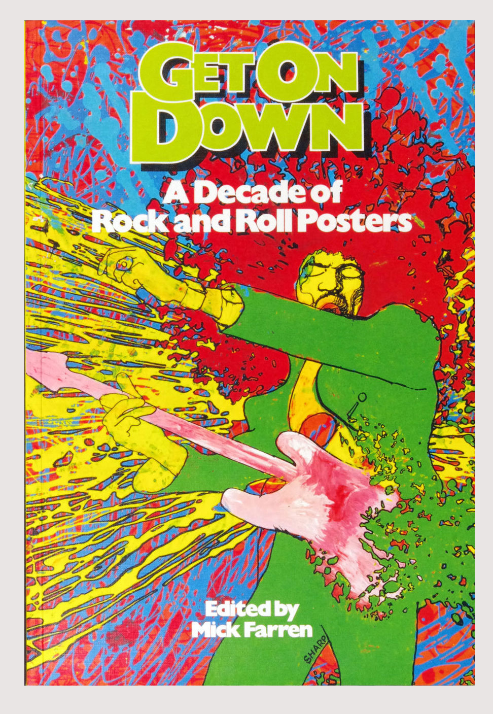 Rock and Roll Posters Book Get On Down 1977 First Edition