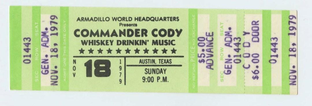 Commander Cody Ticket 1979 Nov 18 Armadillo World Headquaters Austin TX Unused