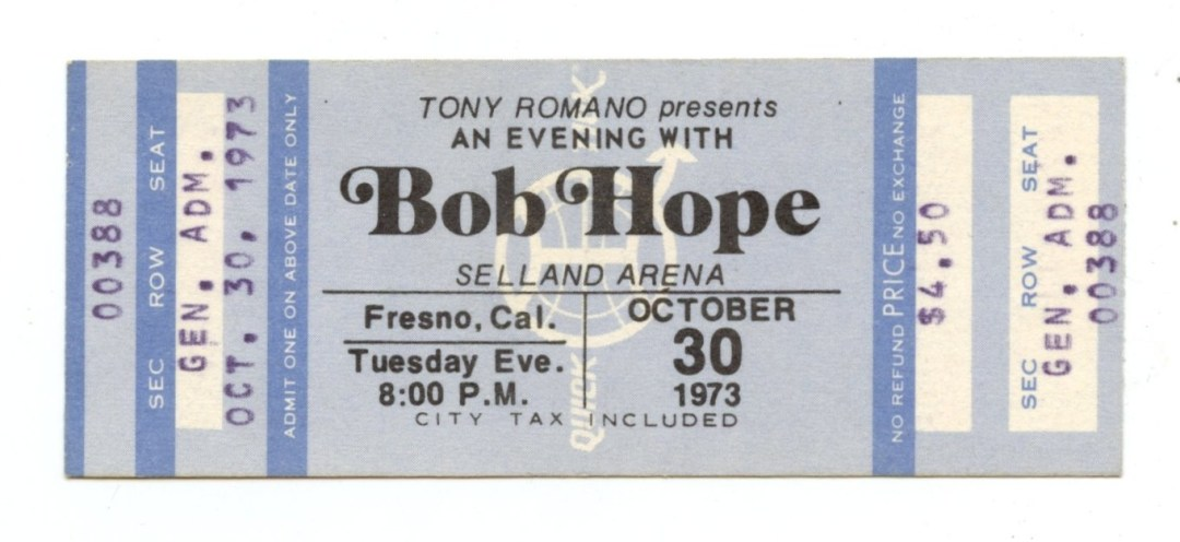 Bob Hope Ticket 1973 Oct 30 Selland Arena Fresno CA Unused