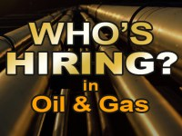 Oil & Gas Jobs: Who is Hiring?