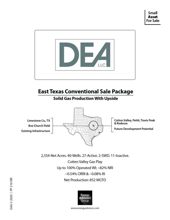 East Texas Conventional PO + ORRI - Energy Advisors Group