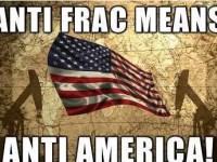 Anti-frac means anti-America