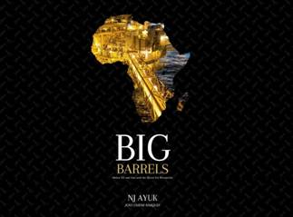 NJ Ayuk's Big Barrels Leads the Way forward to Africa oil and gas 2.0