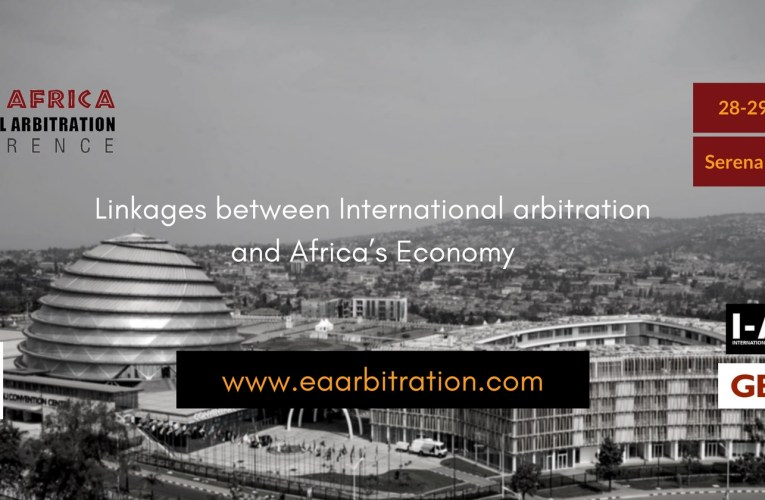 Kigali to host the 5th edition of the East Africa International Arbitration Conference this week