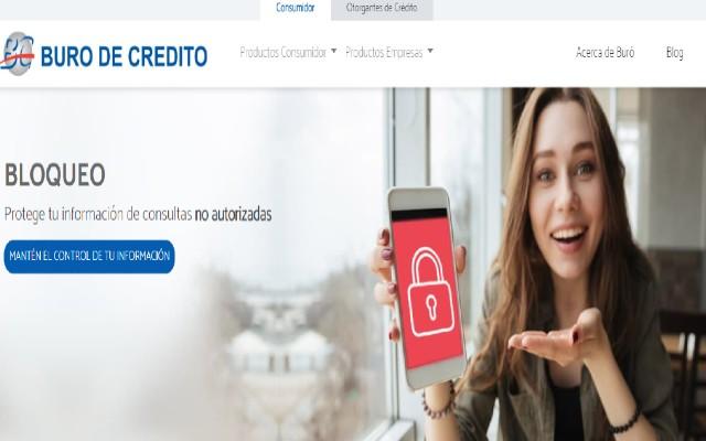 El bloqueo de tu Buró de Crédito lo tienes a un clic de distancia
