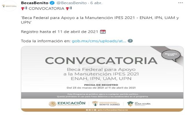 La Coordinación Nacional de Becas para el Bienestar Benito Juárez compartió la convocatoria mediante redes sociales