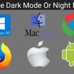 Enable Dark Mode or Night Mode