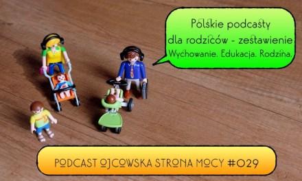 Polskie podcasty dla rodziców 2019 | OSM Podcast #029