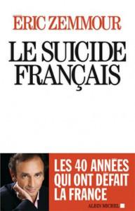 Le Suicide français (Albin Michel), d'Eric Zemmour