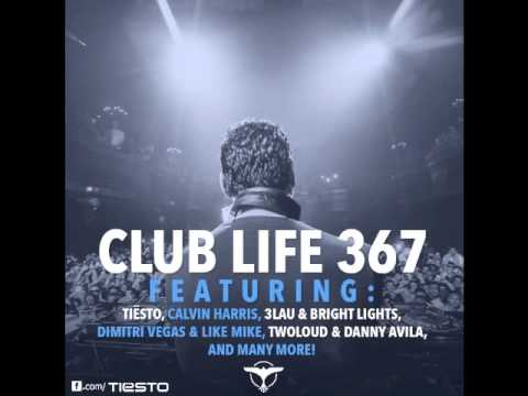 Tiësto's Club Life Podcast 367 – First Hour
