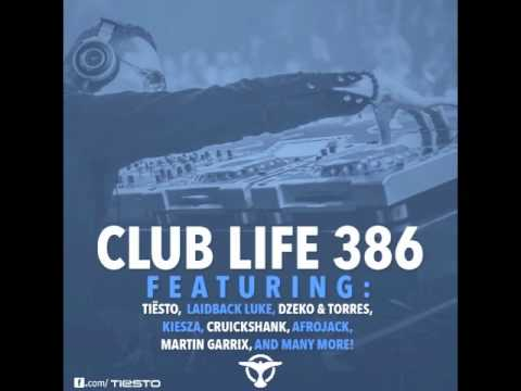 Tiësto's Club Life Podcast 386 – First Hour