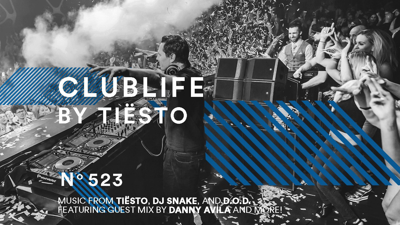 ClubLife by Tiësto Podcast 523 – First Hour