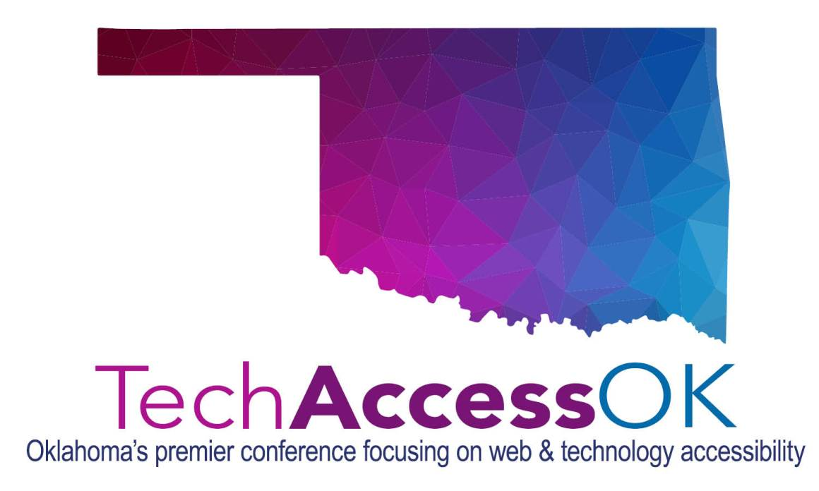 Oklahoma's Premier Web & Technology Accessibility Conference