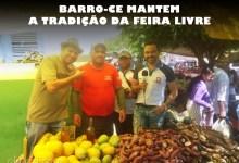 Photo of Em Barro-Ce, feira livre preserva a qualidade e a tradição