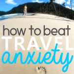 How to Beat Travel Anxiety