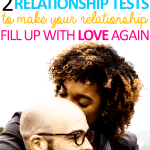 Two Relationship Tests to Make Your Relationship Healthy Again