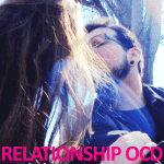 "Relationship OCD and the Fantasy of Finding ""The One"""