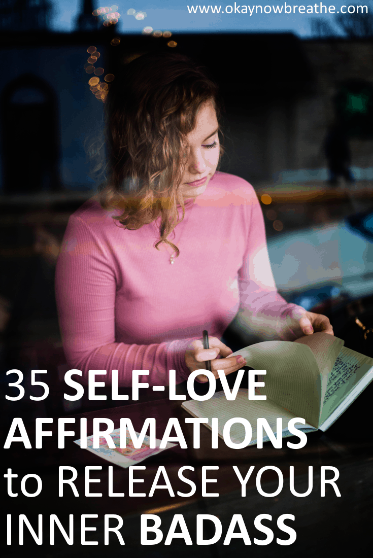 35 Daily Self-Love Affirmations to Release Your Inner Badass