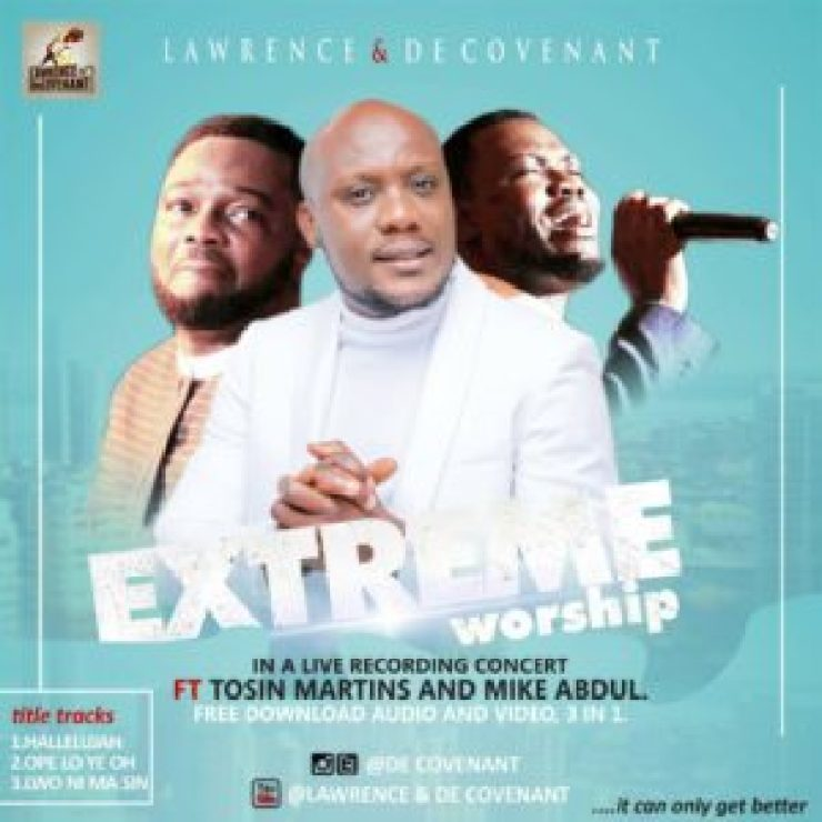 Hallelujah Medley By Lawrence and Decovenant Ft Pastor Tosin Martins and Mike Abdul