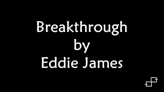 Eddie James-Breakthrough