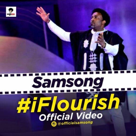 Samsong – I Flourish [Audio + Video]