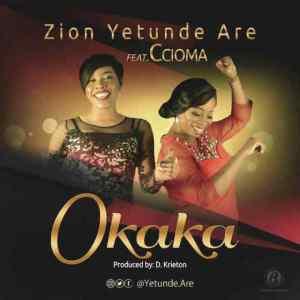 Okaka by yetunde ft Ccioma: