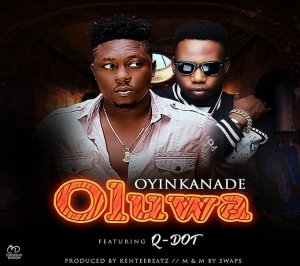 OLUWA By Oyinkanade Ft. Q Dot