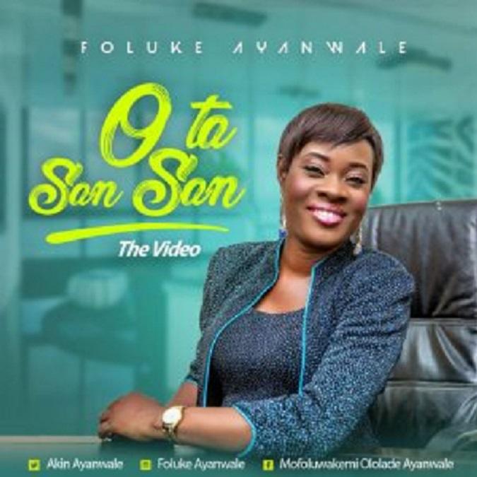 "Music Video: Foluke Ayanwale drops new single Titled ""O Ta San San"""