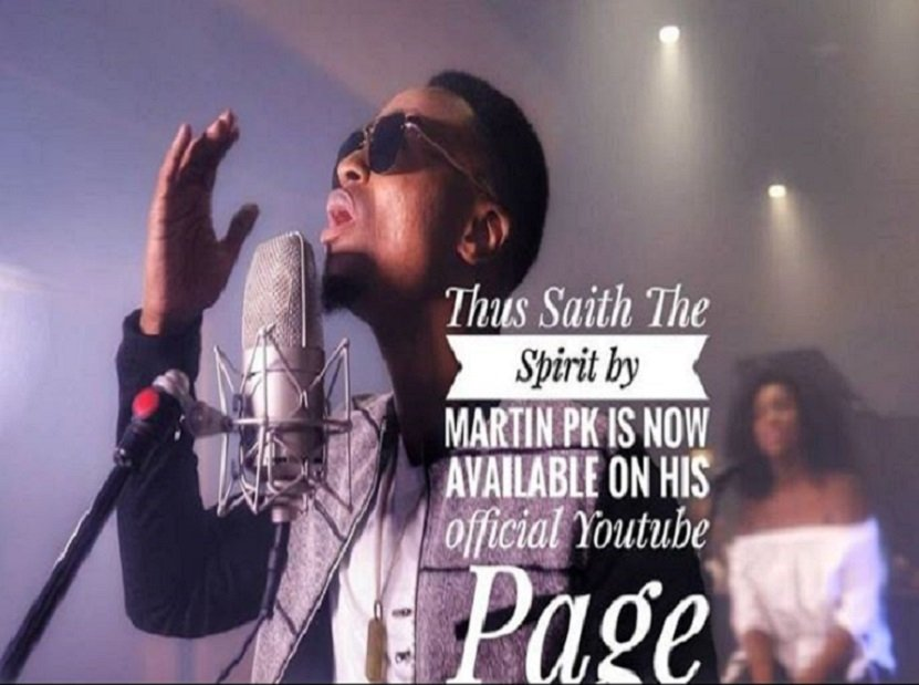 Download Music: Martin Pk - Thus saith the Spirit (Audio + Video + Lyrics)