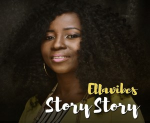 Download Mp3: Ellavibes - Story Story