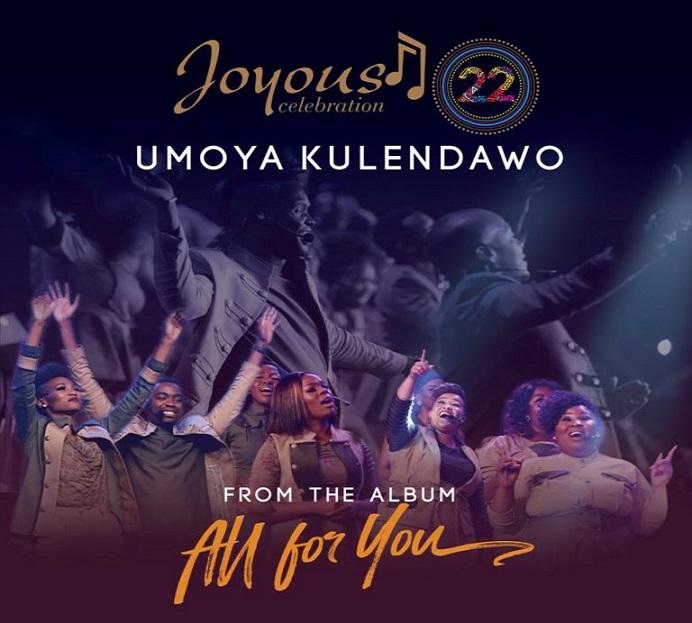 New Video: Umoya Kulendawo By Joyous Celebration @JoyousSA
