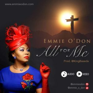 Emmie O'Don – All for me