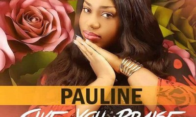 Give You Praise – Pauline