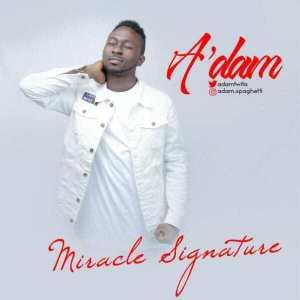 Miracle Signature - A'dam