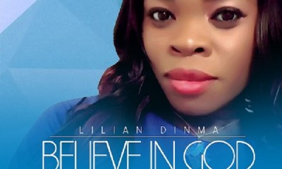 Believe in God - Lilian Dinma