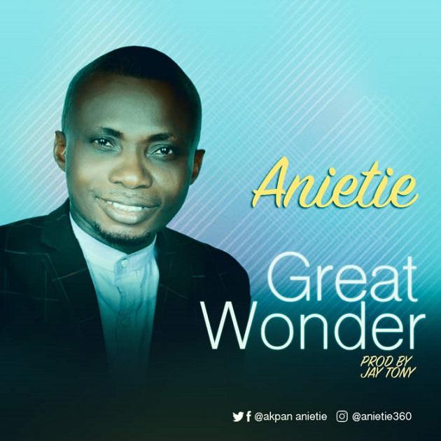Free Mp3 Download: Great Wonder – Anietie