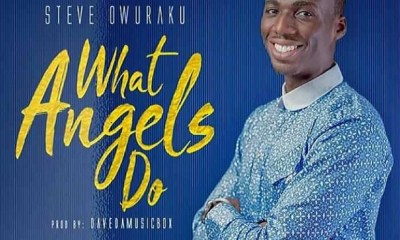 What Angels Do – Steve Owuraku