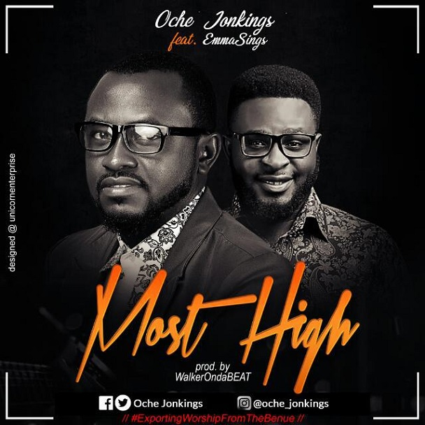 Download Most High – Oche Jonkings Ft. Emmasings