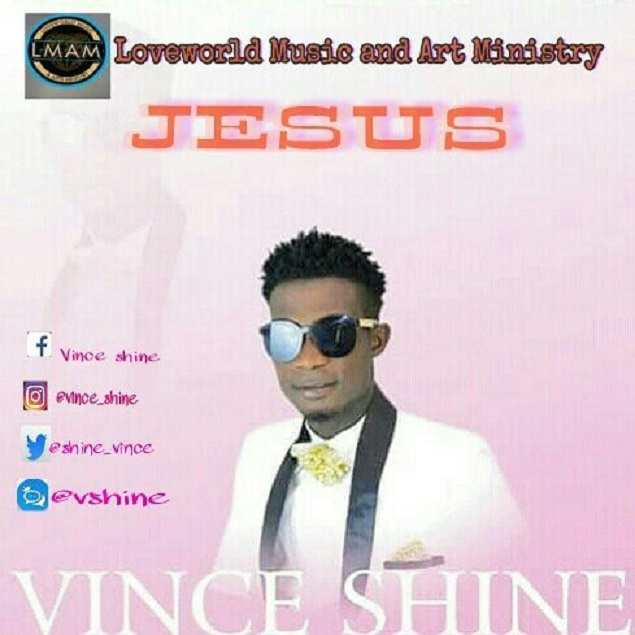 DOWNLOAD Vince Shine – Jesus @shine_vince