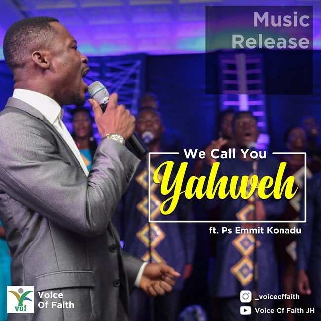 We Call You Yahweh By Voice Of Faith