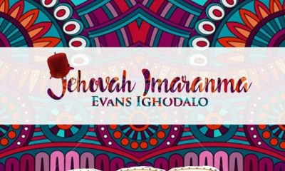 Jehovah Imaranma by Evans Ighodalo