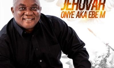 Jehovah Onye Aka Ebe M BY Plaririe