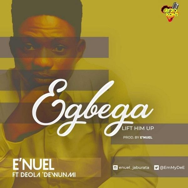 Egbega by E'Nuel
