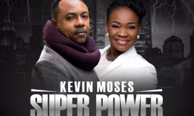 Super Power by Kevin Moses ft Pat Uwaje-king