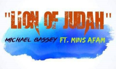 Lion Of Judah By Michael Bassey Feat Afam