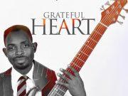 Grateful Heart By Agbajoshu