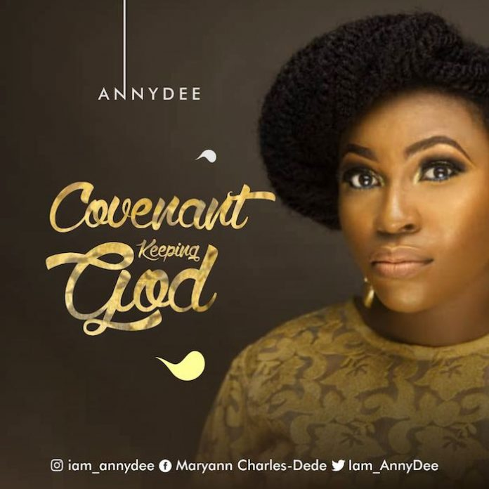 Covenant Keeping God By AnnyDee