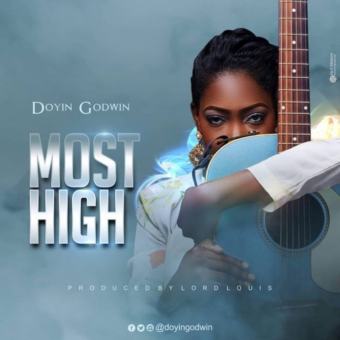 Download Doyin Godwin–Most High @DoyinGodwin