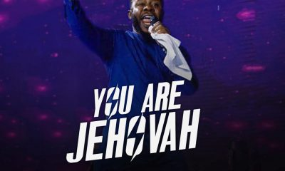 YOU ARE JEHOVAH By  Prospa Ochimana