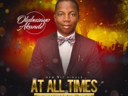 At All Times By Olubusayo Akande